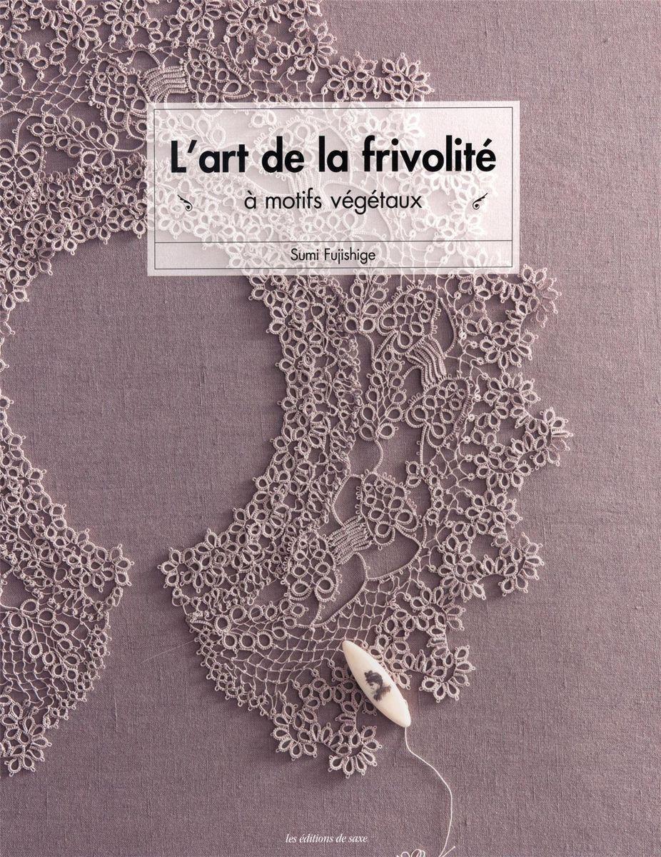 Livre l´art de la frivolité à motifs végétaux
